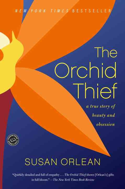 The Orchid Thief By Orlean, Susan