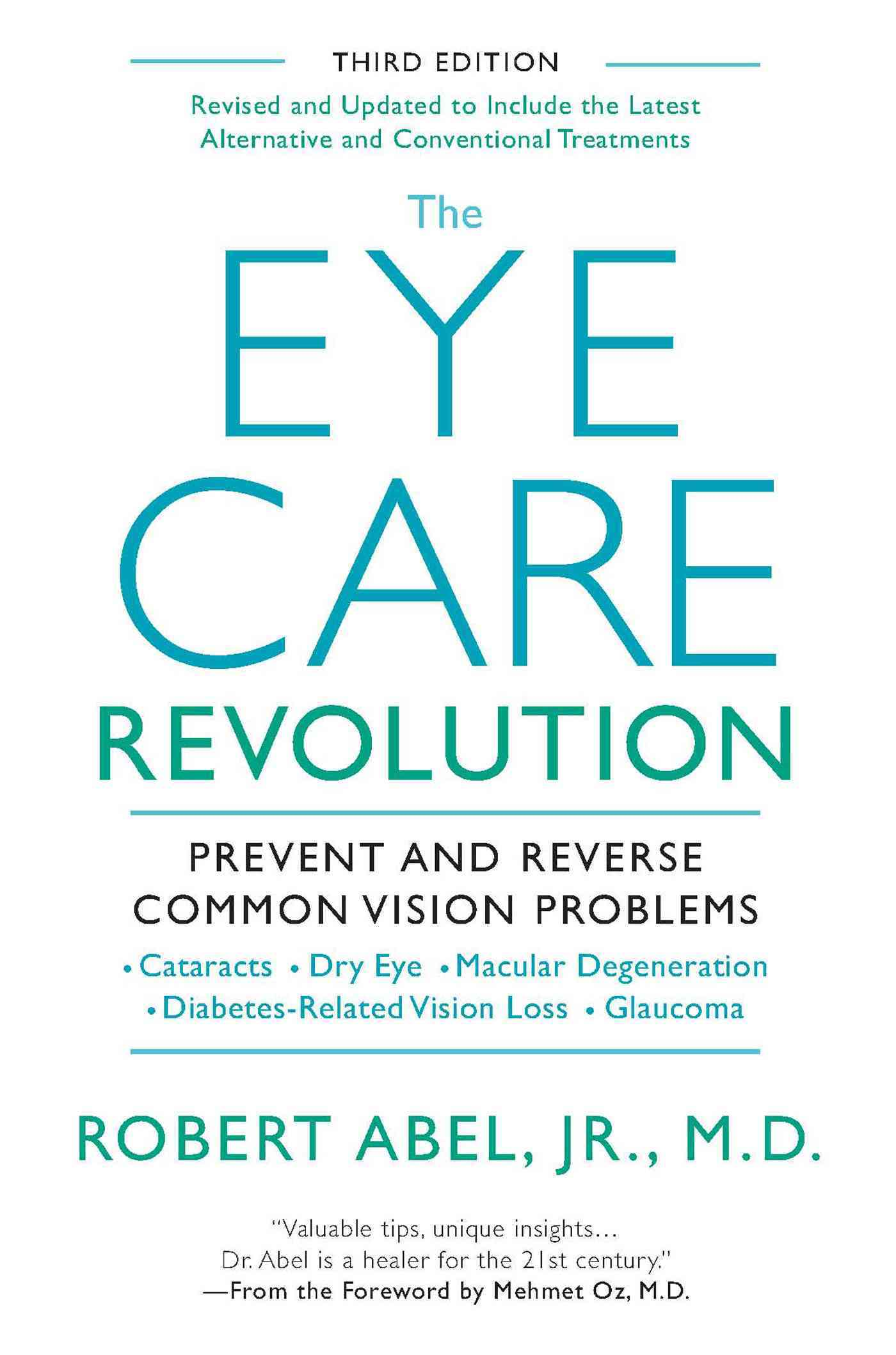The Eye Care Revolution By Abel, Robert