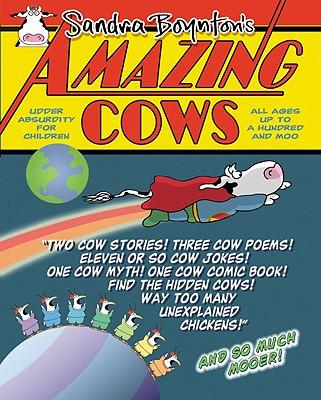 Amazing Cows! By Boynton, Sandra